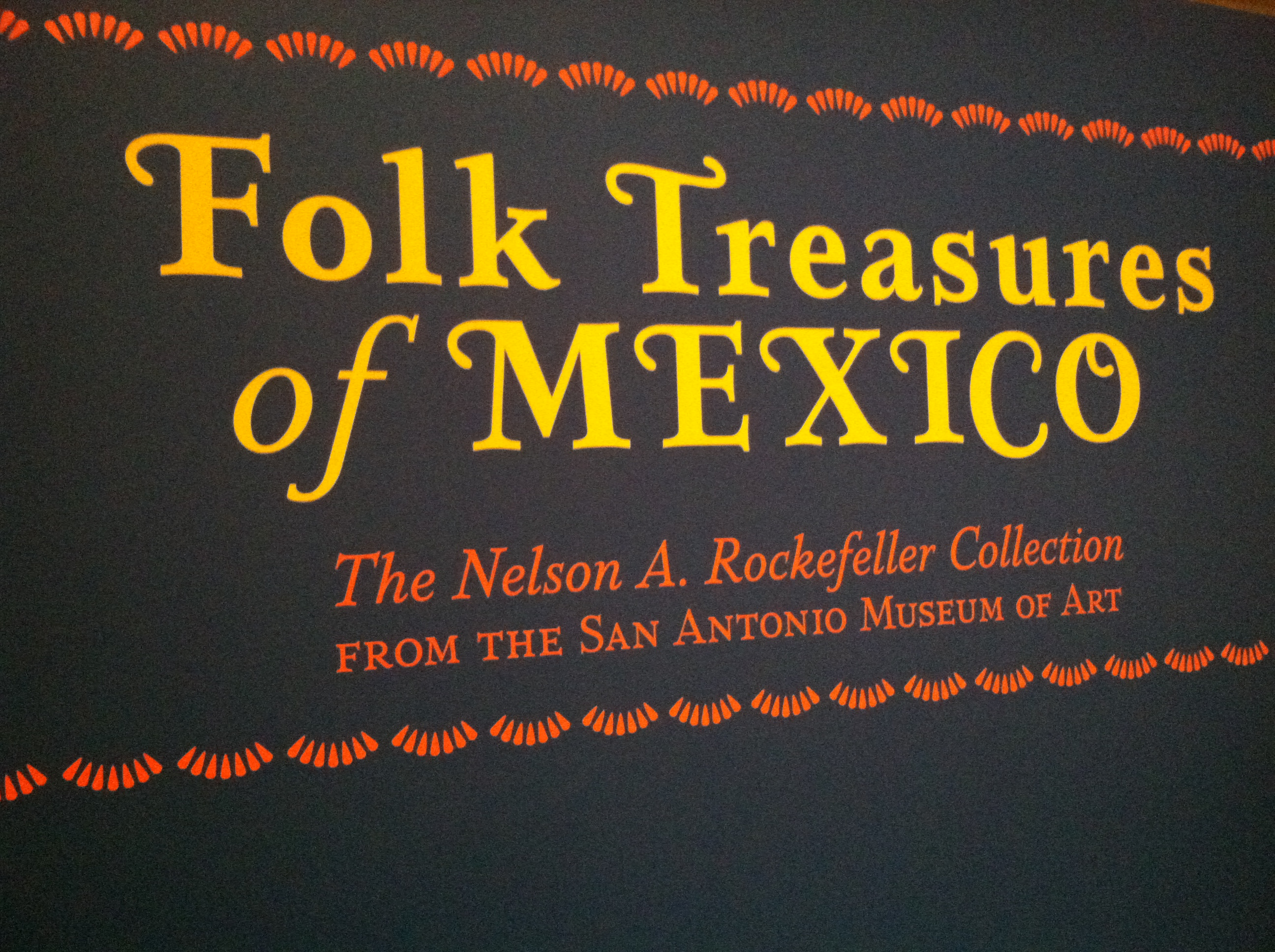 Tacoma Art Museum: Folk Treasures of Mexico