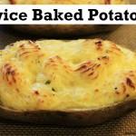 recipe how to make twice baked potatoes