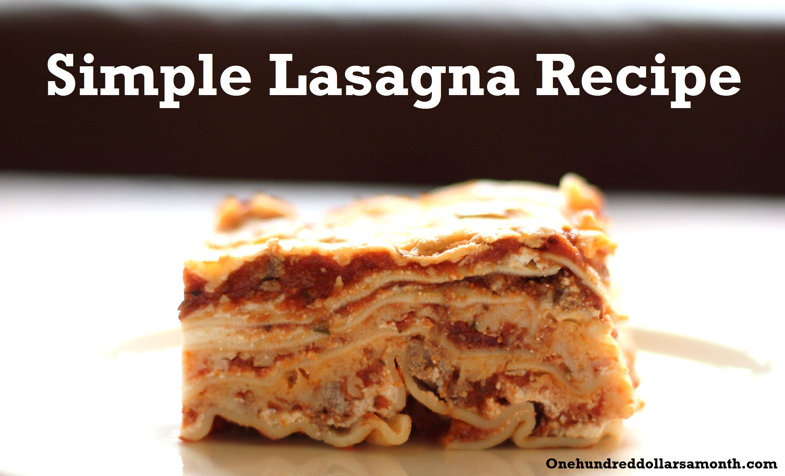 simple lasagna recipe how to make