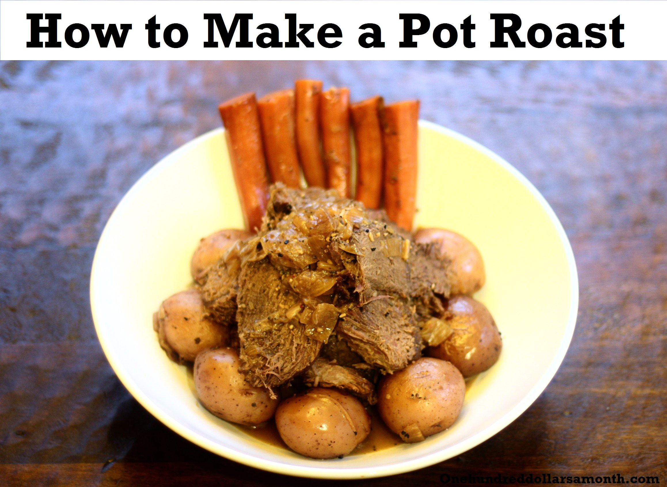 Recipe: How to Make a Pot Roast
