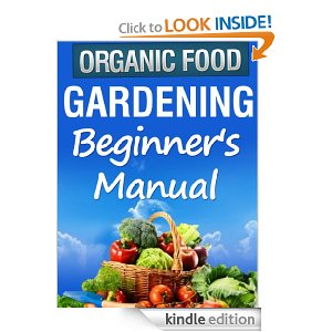 {Gone} Amazon Free eBook: Organic Gardening Beginner's Manual