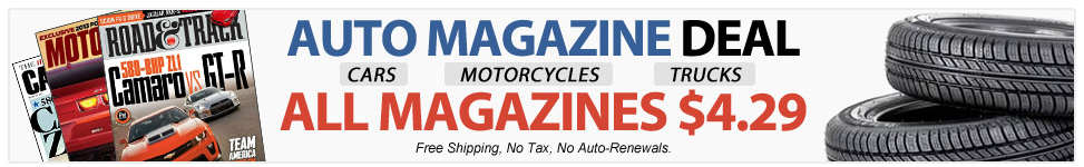 1 Year Subscription To Car & Driver, Road & Track + Many More Only $4.29!