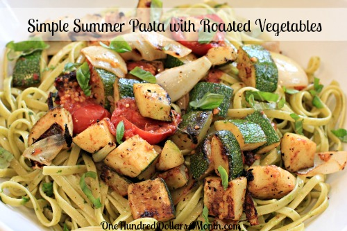 Easy Pasta Recipes - Simple Summer Pasta with Roasted Vegetables