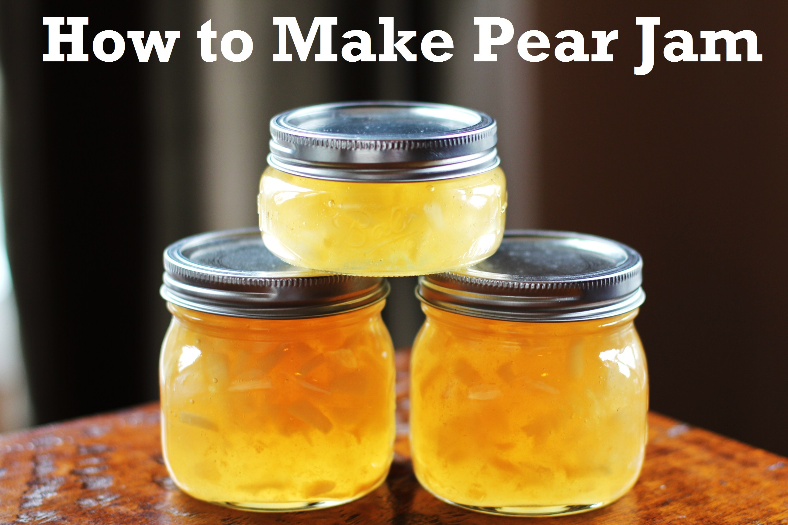 Canning 101: How to Make Pear Jam