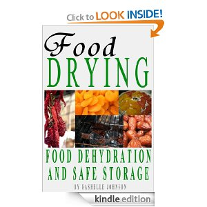 Amazon Free Kindle Book – Food Dehydration and Safe Storage