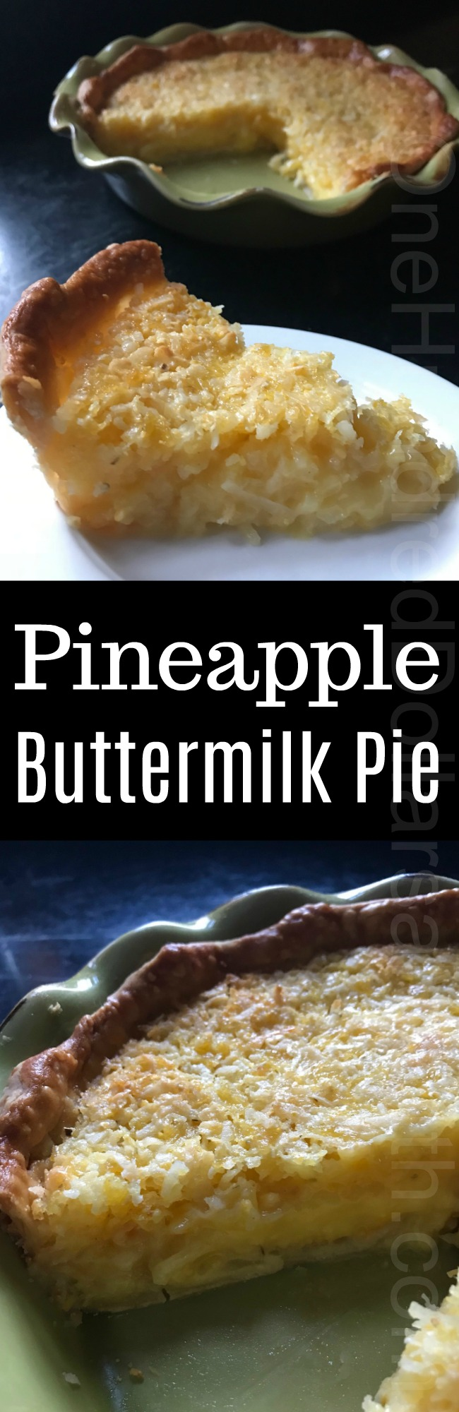 Thanksgiving Recipes – Pineapple Buttermilk Pie