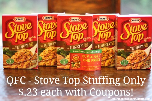 QFC – Stove Top Stuffing Only $.23 each with Coupons!