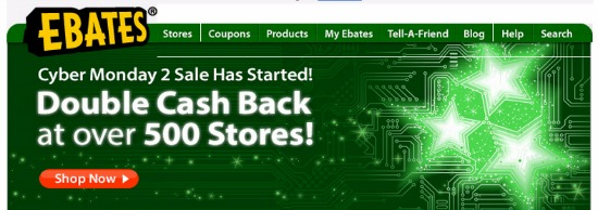 Ebates – Cyber Monday 2 Double Cash Back at Over 500 Stores!
