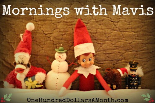 elf on the shelf mornings with mavis