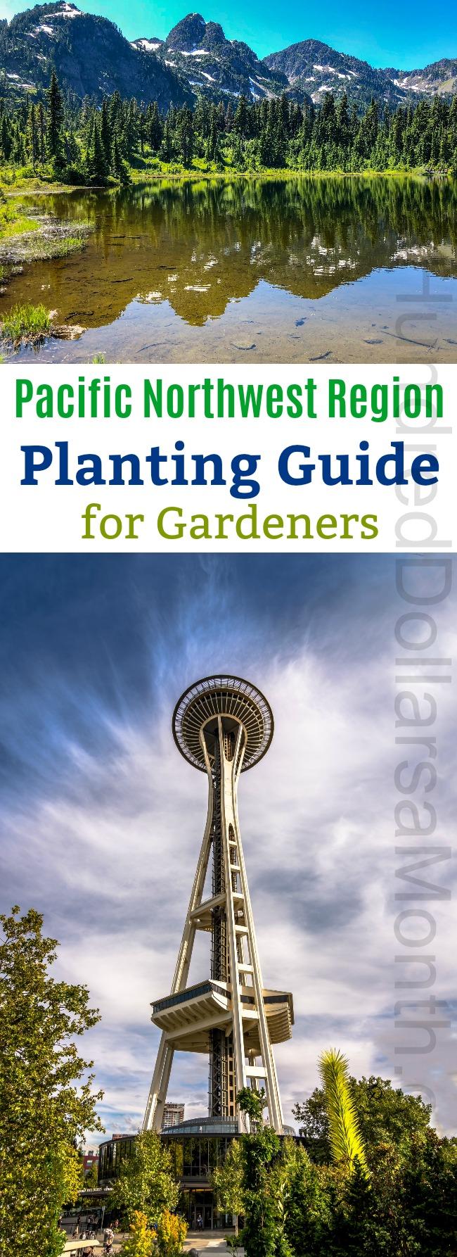 Pacific Northwest Region Planting Guide
