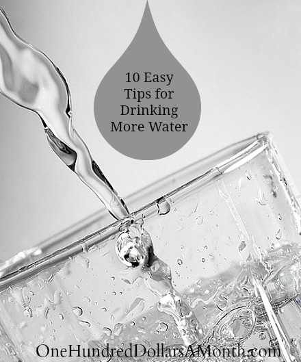 10 Easy Tips for Drinking More Water