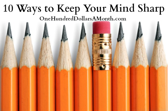 10 Ways to Keep Your Mind Sharp