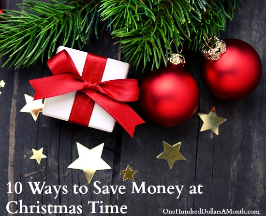 10 Ways to Save Money at Christmas Time