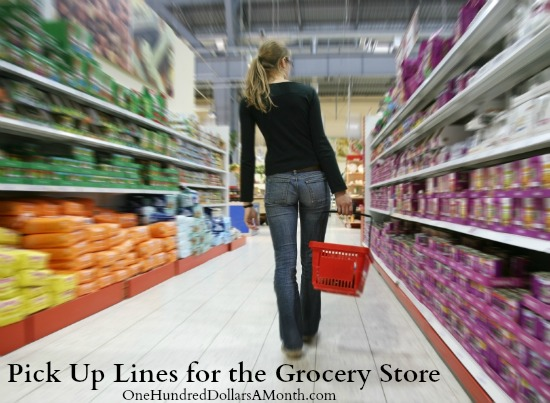 Pick Up Lines for the Grocery Store