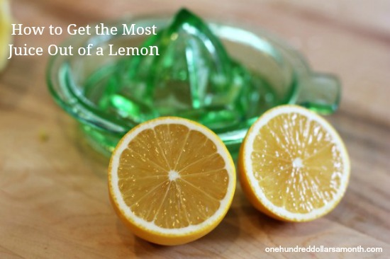 Kitchen Tip – How to Get the Most Juice from a Lemon