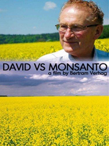 Friday Night at the Movies – David Vs. Monsanto