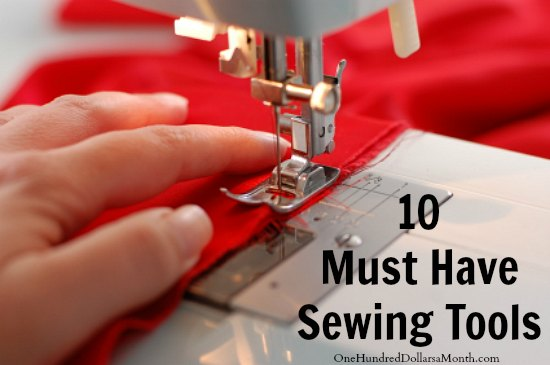 Top Ten Must Have Sewing Tools