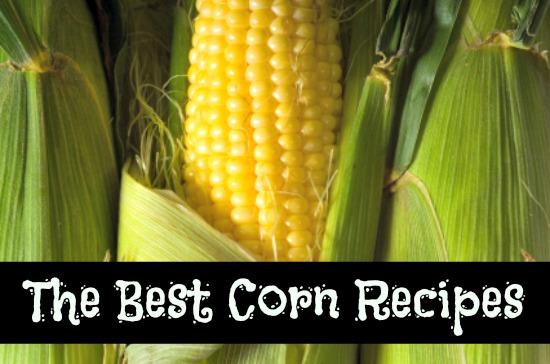 Recipes: The Best Corn Recipes