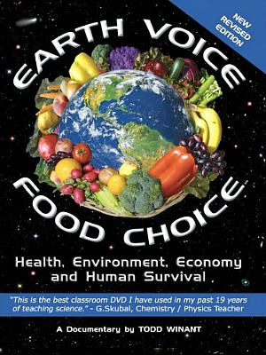 Friday Night at the Movies – Earth Voice, Food Choice
