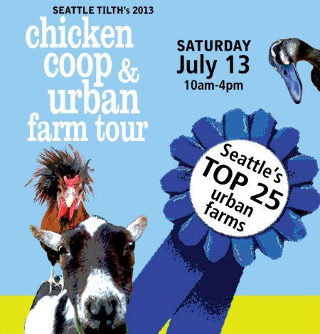 Seattle Chicken Coop and Urban Farm Tour + Tacoma Urban Chicken Coop Tour 2013