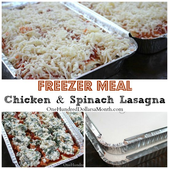 Freezer Meal – Chicken and Spinach Lasagna