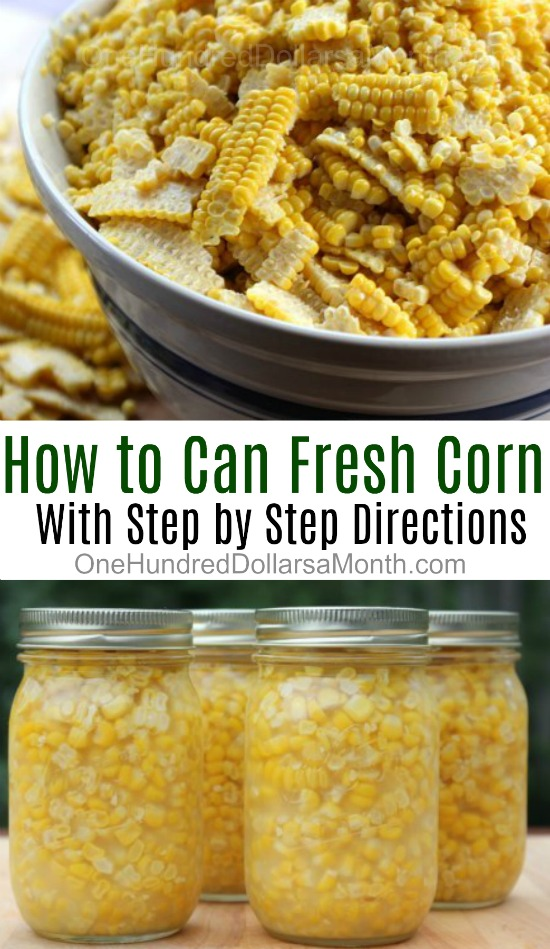 Canning Corn – How to Can Fresh Corn