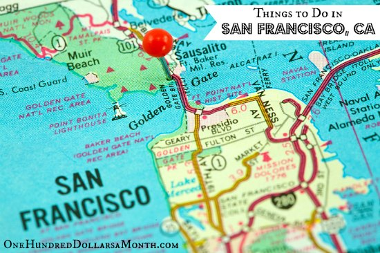 Things to do in san francisco ca one hundred dollars a for To do in california
