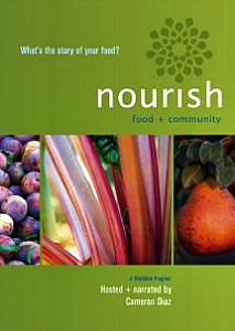 Friday Night at the Movies – Nourish:  Food + Community