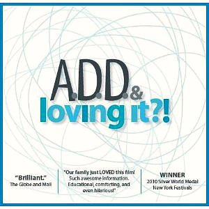 Friday Night at the Movies – A.D.D. and Loving It?!