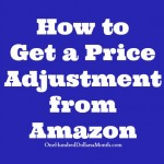 How to Get a Price Adjustment from Amazon