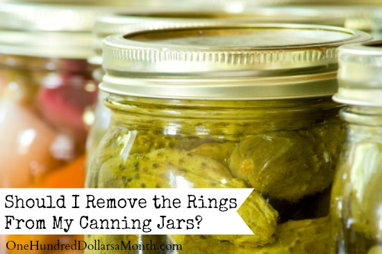 Should I Remove the Rings From My Canning Jars?