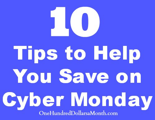 10 tips to help you save on cyber monday one hundred