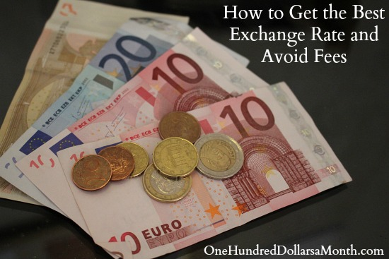 How to Get the Best Exchange Rate and Avoid Fees