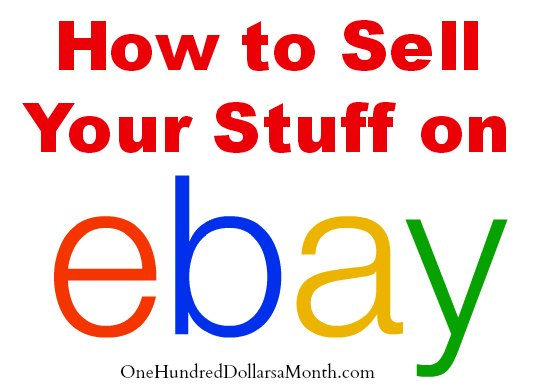 How to Sell Your Stuff on eBay