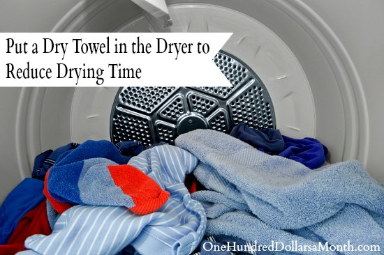 Put a Dry Towel in the Dryer to Reduce Drying Time