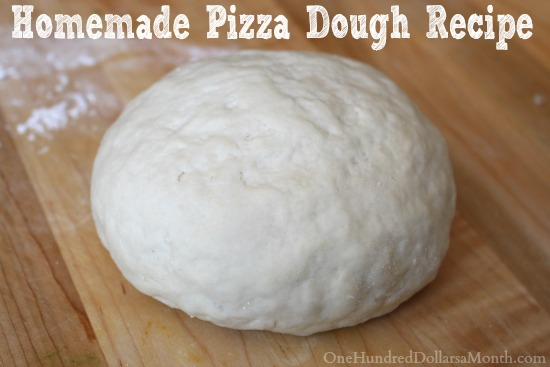 Homemade Pizza Dough Recipe One Hundred Dollars A Month