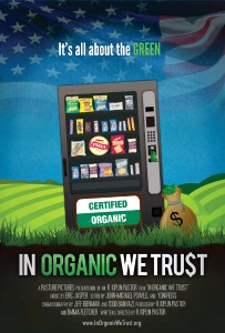 Friday Night at the Movies – In Organic We Trust