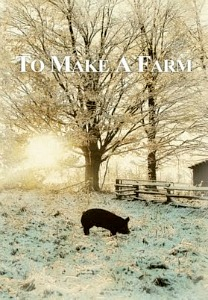 Friday Night at the Movies – To Make a Farm