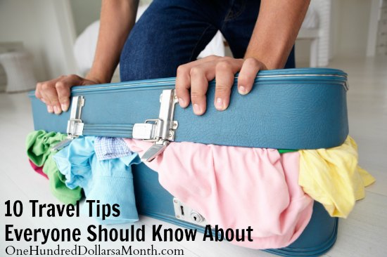 10 Travel Tips Everyone Should Know About