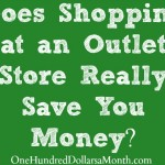 Does Shopping at an Outlet Store Really Save You Money