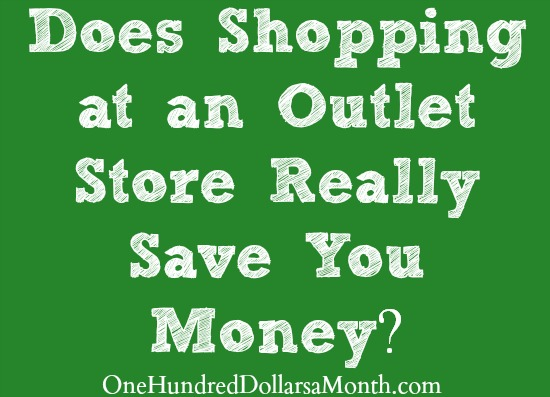 Does Shopping at an Outlet Store Really Save You Money?