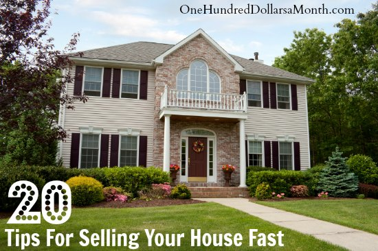 20 Tips For Selling Your House Fast
