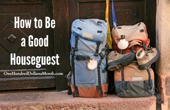 how to be a good houseguest