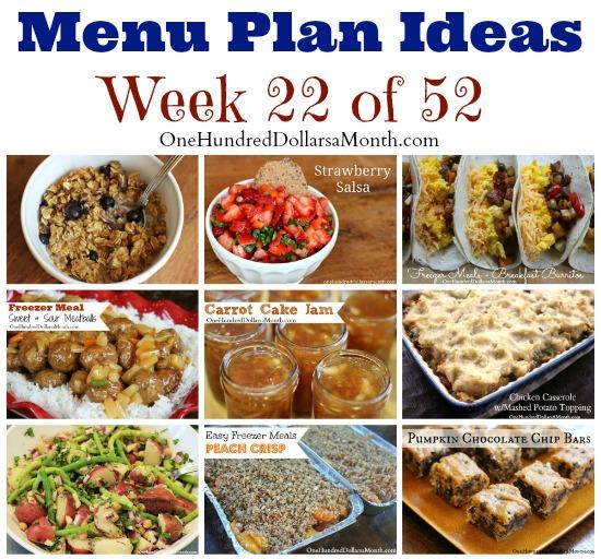 Weekly Meal Plan – Menu Plan Ideas Week 22 of 52