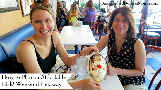 How to Plan an Affordable Girls' Weekend Getaway