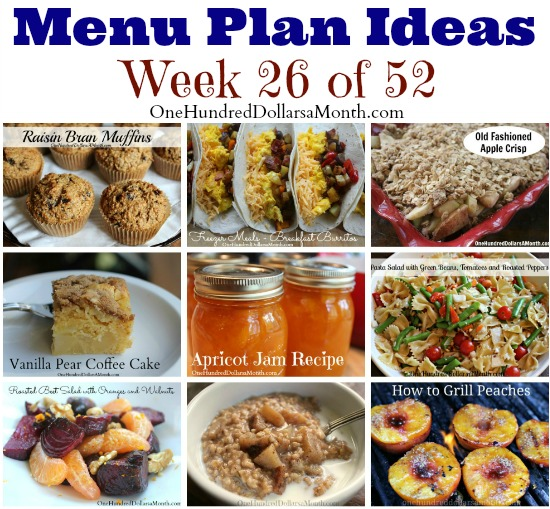 Weekly Meal Plan – Menu Plan Ideas Week 26 of 52