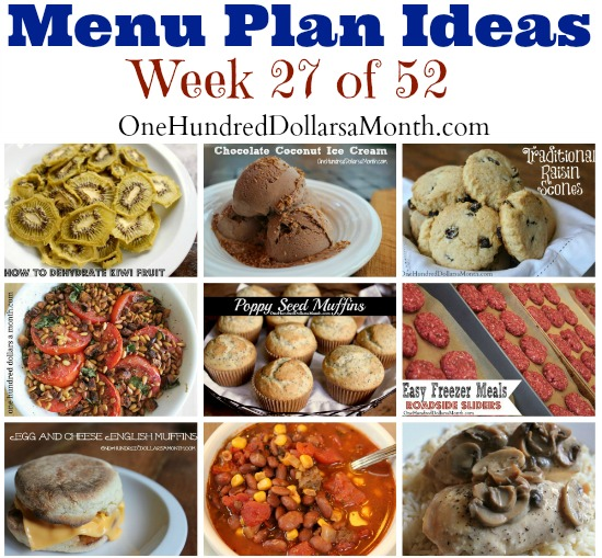 Weekly Meal Plan – Menu Plan Ideas Week 27 of 52