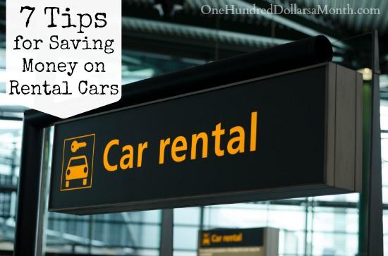 7 Tips for Saving Money on Rental Cars