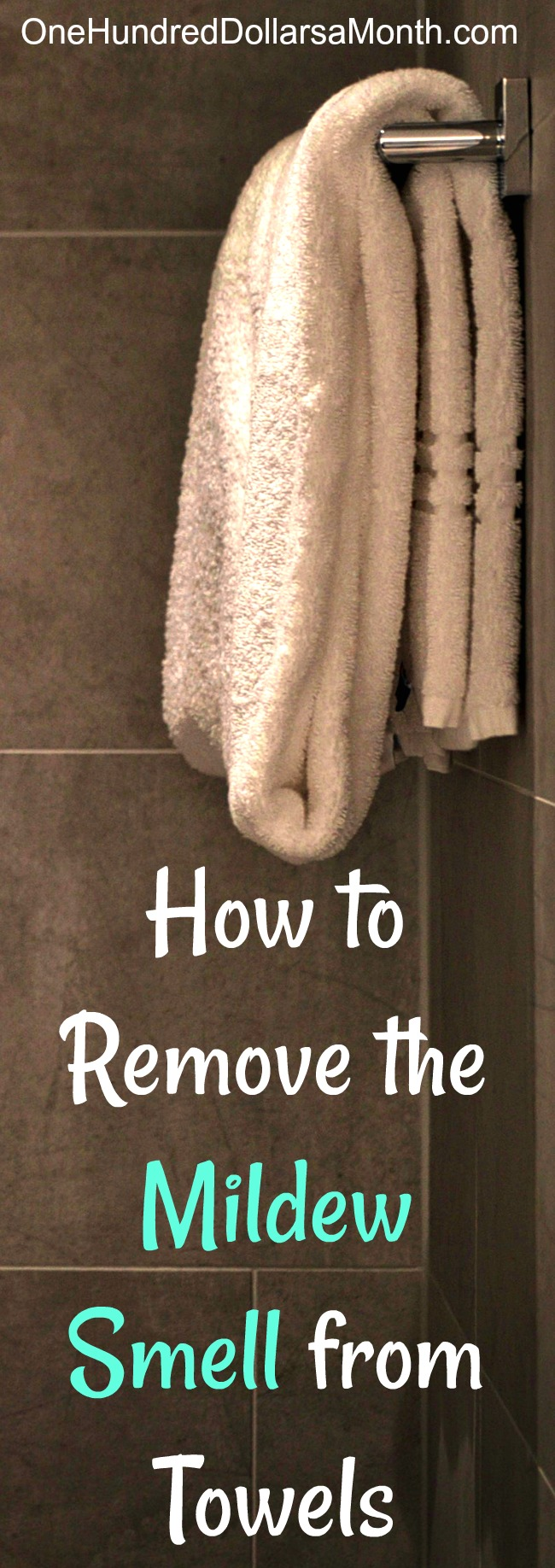 How To Remove Mildew Smell From Towels  One Hundred