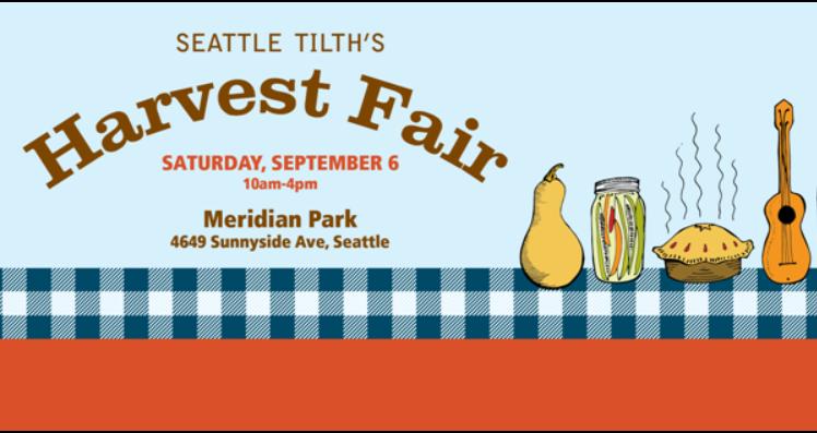 Seatle Tilth's FREE Annual Harvest Fair September 6th